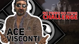 Ace Visconti | NO perks NO items Challenge | Dead By Daylight #9 | /w Undec Tomek Guga