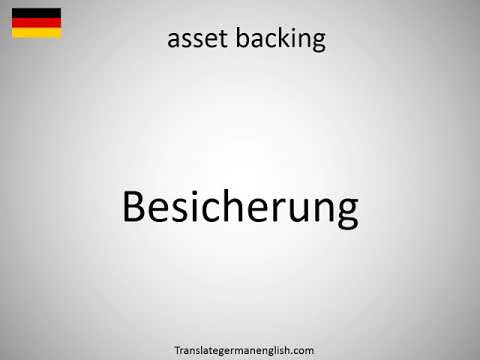 How to say asset backing in German?