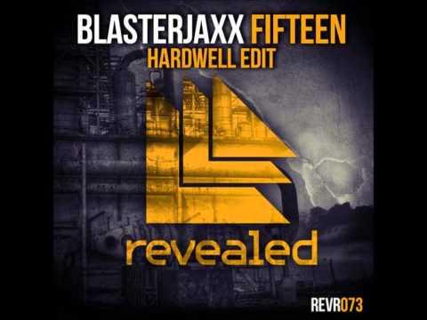 Blasterjaxx - Fifteen (Hardwell Edit) [Everybody Fucking Jump] HQ