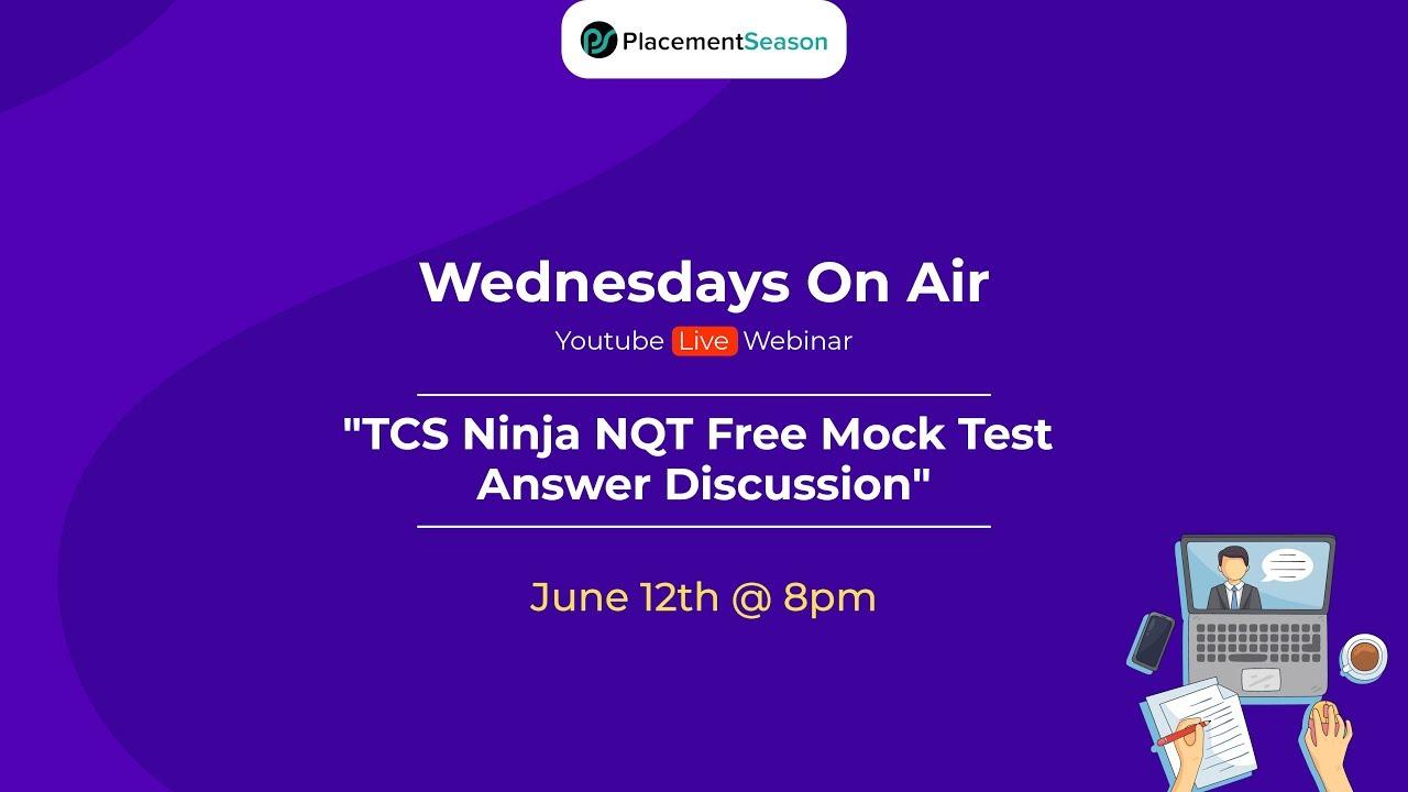 TCS Ninja NQT Free Mock Test Answer Discussion