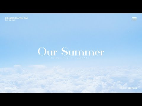 TXT (투모로우바이투게더) - Our Summer Piano Cover