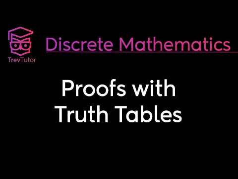 [Discrete Math 1] Proofs with Truth Tables