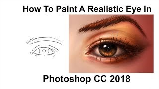 How To Paint A Realistic Eye In Photoshop cc 2018 | Digital Painting Basics - Painting the Eye