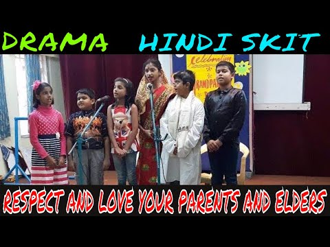 Always respect & love your parents and elders | Hindi skit