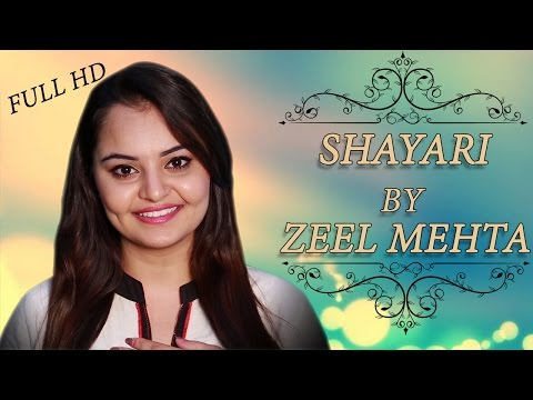 Popular Hindi Shayari | ZEEL MEHTA | Full HD Video | New Shayari 2015 | Love | Romantic