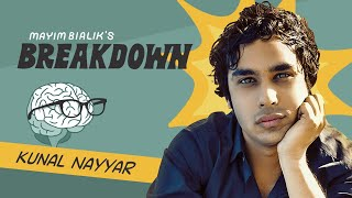 Mayim Bialik's Breakdown || Episode 7: Staying Present & Knowing Yourself with Kunal Nayyar
