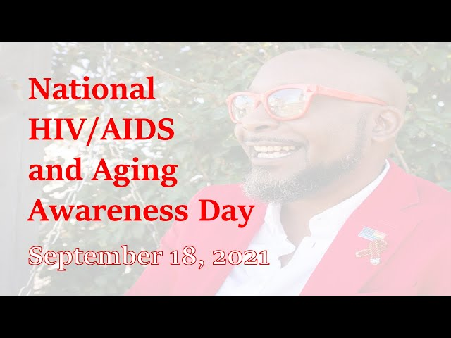 National HIV/AIDS and Aging Awareness Day 2021