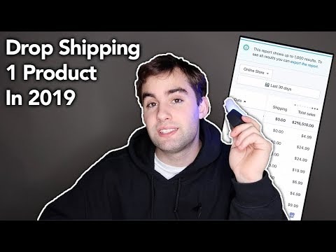 Drop Shipping 1 Product In 2019 | Easiest Way To 6 Figures Fast thumbnail