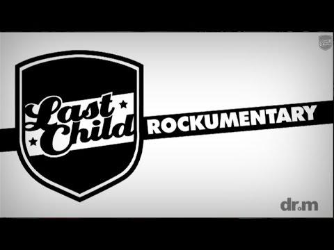Last Child #LastChildRockumentary Episode 1