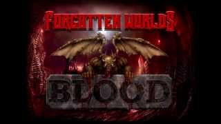 [FORGOTTEN WORLDS] - Blood