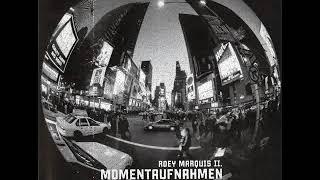 Roey Marquis II - Momentaufnahmen 1 (Full Album)