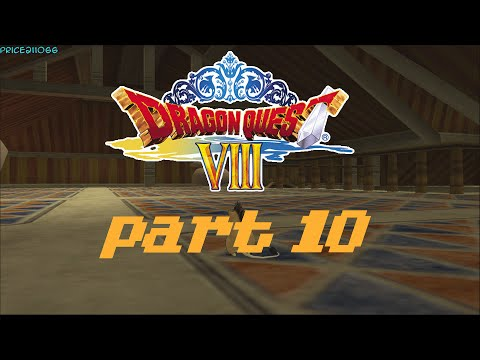 Dragon Quest VIII - Part 10 - The East Tower HD 1080p60fps
