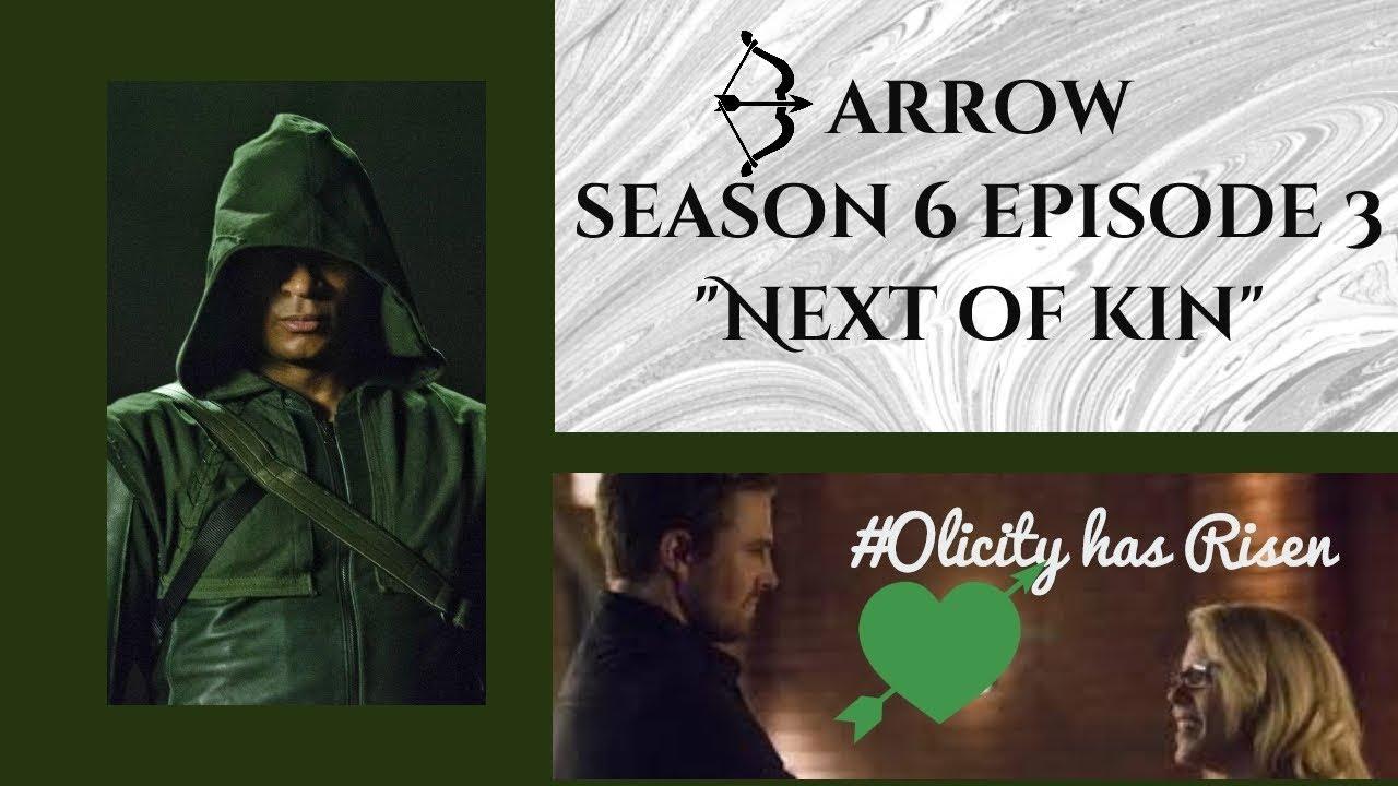 "Download Arrow season 6 episode 3- ""Next of Kin"" Recap & Review. The SS Olicity has set sail!!!"