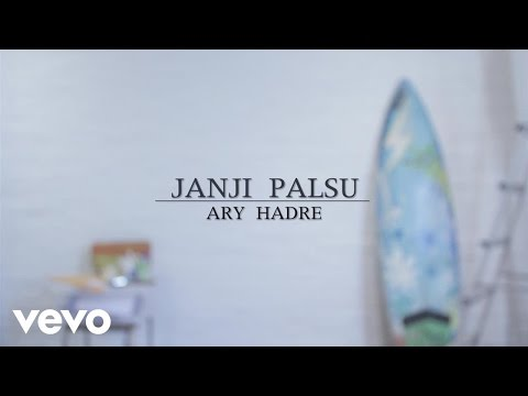 Ary Klangit - Janji Palsu (Lyric Video)