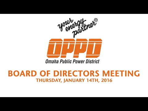 OPPD Board of Directors Meeting - January 14th, 2016