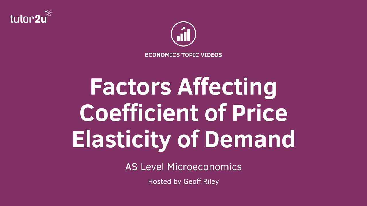 Factors Affecting Price Elasticity Of Demand Economics Tutor2u