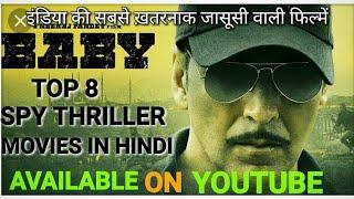Top 8 Spy Thriller Movies In Hindi | Top 8 Best Spy Crime Thriller Movies Of All Time In Hindi