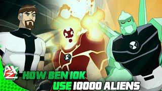 How Ben 10000 Use 10000 Aliens Of Omnitrix    Can Ben 10000 Use 10000 Alien Of Omnitrix   