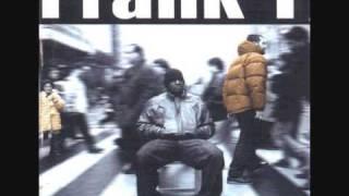 Frank T - Consejos Ofrecidos Para Todos Vosotros De Frank T