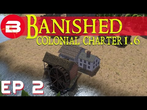 Banished Colonial Charter 1.6 - Waterwheel Sawmill - Ep 02 (Gameplay w/Mods)