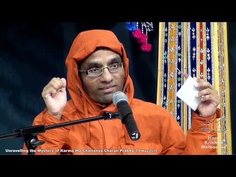 Unravelling the Mystery of Karma - HG Chaitanya Charan Prabhu