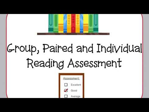 Group, paired, and Individual reading assessment