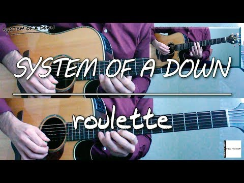 System Of A Down - Roulette (guitar Cover)