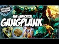 THE IMMORTAL GANGPLANK - Unranked to Diamond - Ep. 35   League of Legends