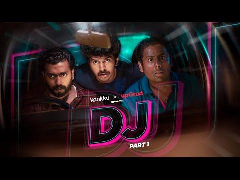 DJ | Part-1 of 2  | Karikku | Comedy