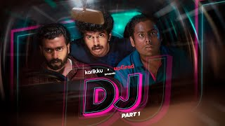 DJ | Part-1 of 2  | Karikku | Comedy