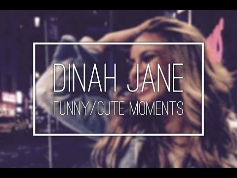 Dinah Jane   Funny/Cute Moments