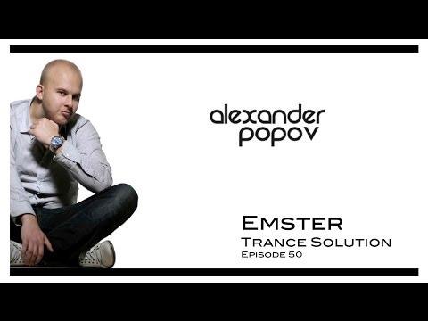 Best Of Alexander Popov - Emster Trance Solution Episode 50