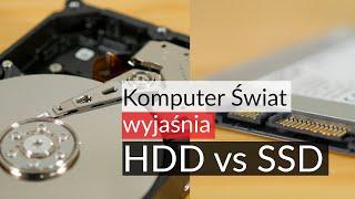 KŚ wyjaśnia: czym różnią się dyski HDD od nośników SSD