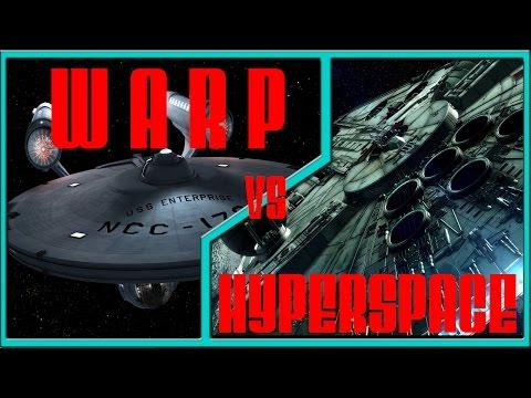 Hyperspace vs. Warp Drive