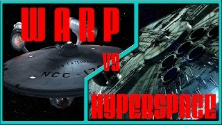 Hyperspace vs. Warp Drive