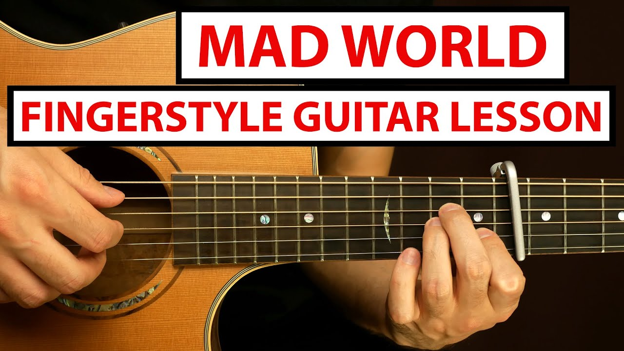 Gary Jules - Mad World | Fingerstyle Guitar Lesson (Tutorial) How to Play Fingerstyle