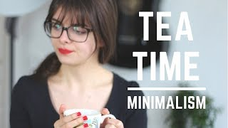 Living With Less & Simplifying Life | Tea Time Topic: Minimalism