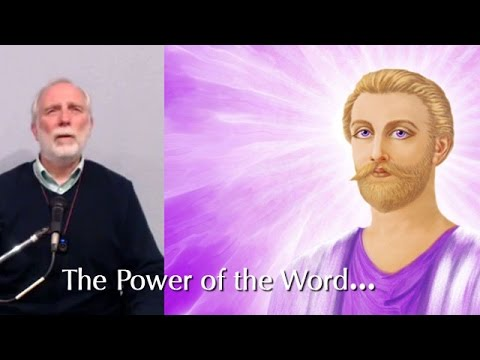 Saint Germain: The Power of the Word Is Infinite when Spoken with Cosmic Intention