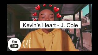 Kevin's Heart - J. Cole (cover)   XAÉ