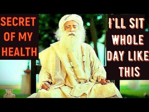 Sadhguru - Every day I Do 20  seconds of sadhana, I have no regular exercise regimen!