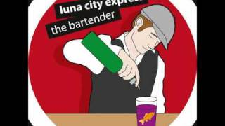 Luna City Express - The Bartender
