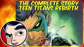 Teen Titans Rebirth - Complete Story