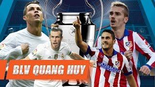 Góc kết nối 44: Nhận định trước chung kết Champions League