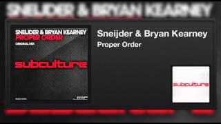 Sneijder & Bryan Kearney - Proper Order