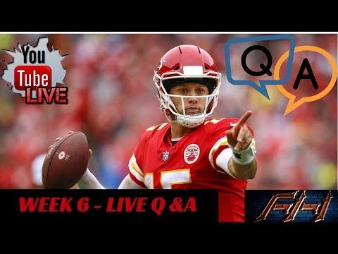 2018 Fantasy Football Lineup Advice  Week 6 - Starts / Sits - LIVE Q&A  ***LIVE SHOW***