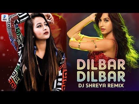 Dilbar Dilbar (Remix) - DJ Shreya | John Abraham | Nora Fatehi | Neha Kakkar | Ikka | Dhvani | AIDC