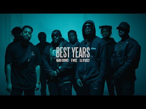 Manu Crooks - Best Years feat. B Wise & Lil Spacely (Official Music Video)