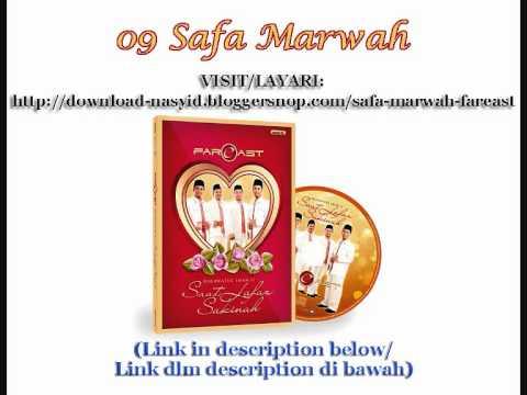 Nasyid oleh Fareast   Safa Marwah