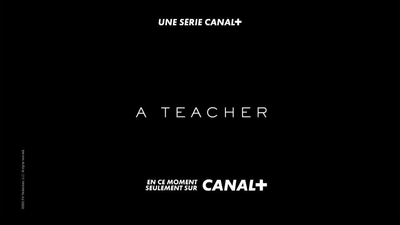 """Musique de la pub Canal+ A Teacher """"une série canal+""""  Mai 2021"""