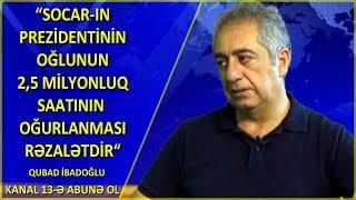 """""""2022-ci ildə Neft Şirkəti  batacaq""""- Qubad İbadoğlu  -Müzakirə Saatı"""
